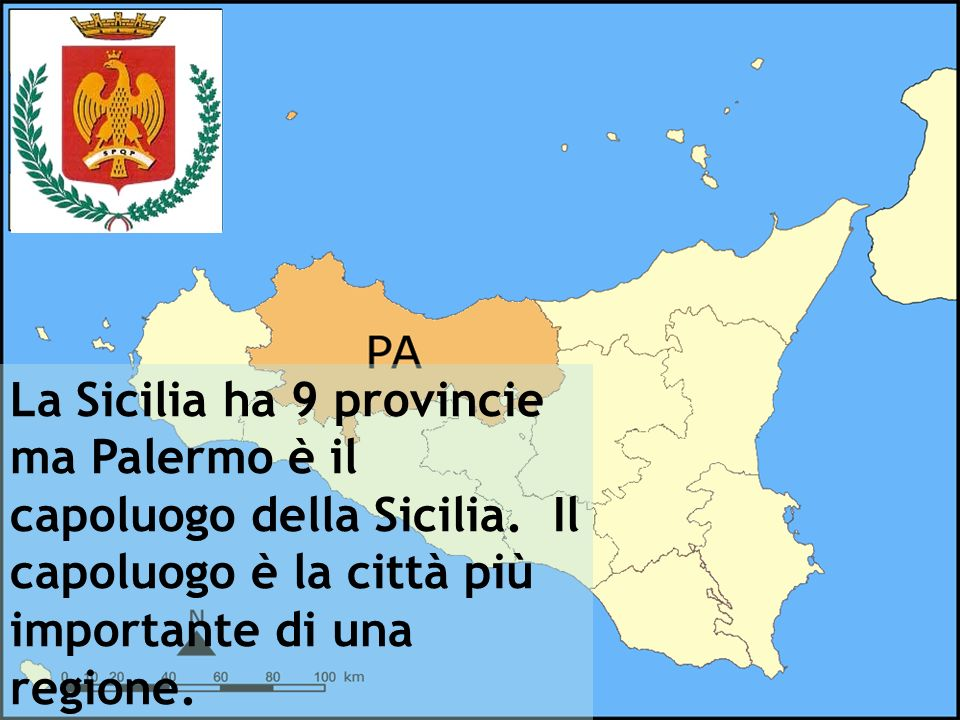 La Sicilia ha 9 provincie ma Palermo è il capoluogo della Sicilia