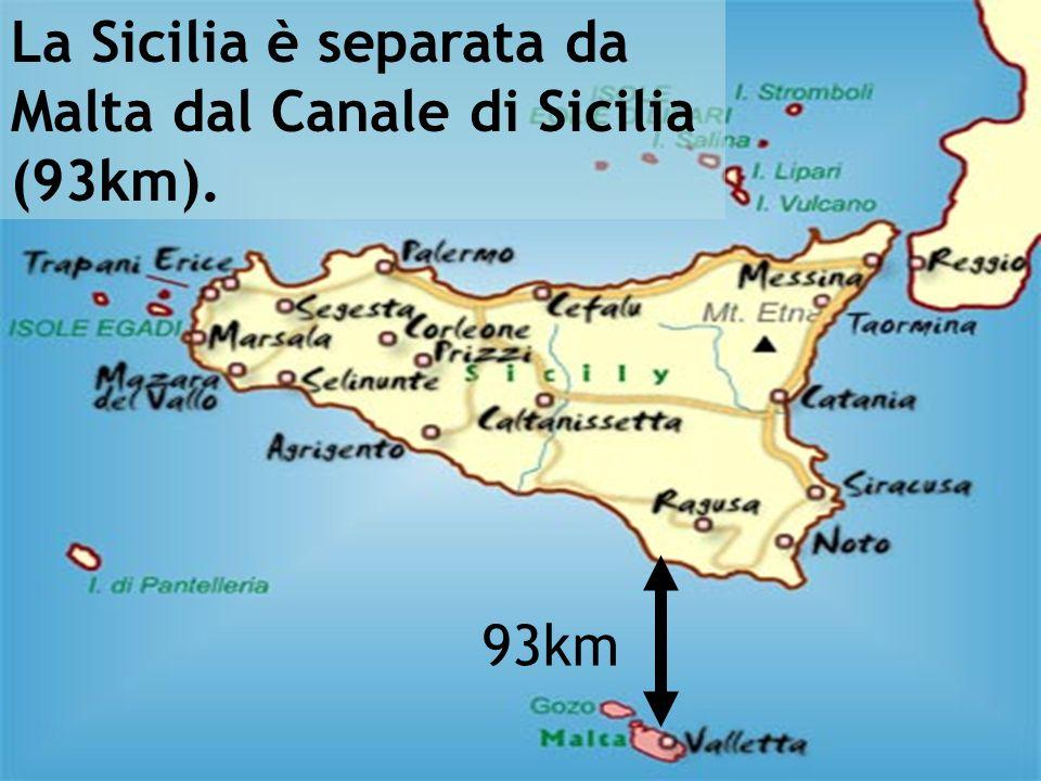 La Sicilia è separata da Malta dal Canale di Sicilia (93km).