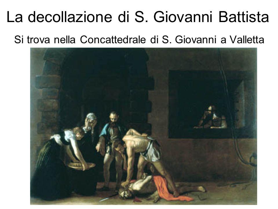 La decollazione di S. Giovanni Battista