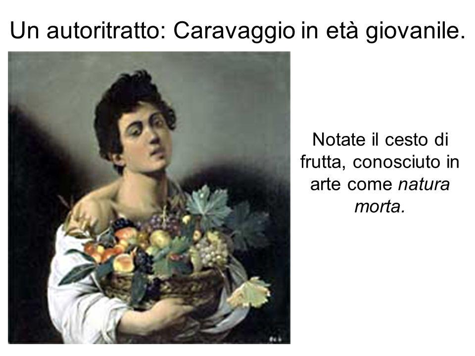 Un autoritratto: Caravaggio in età giovanile.