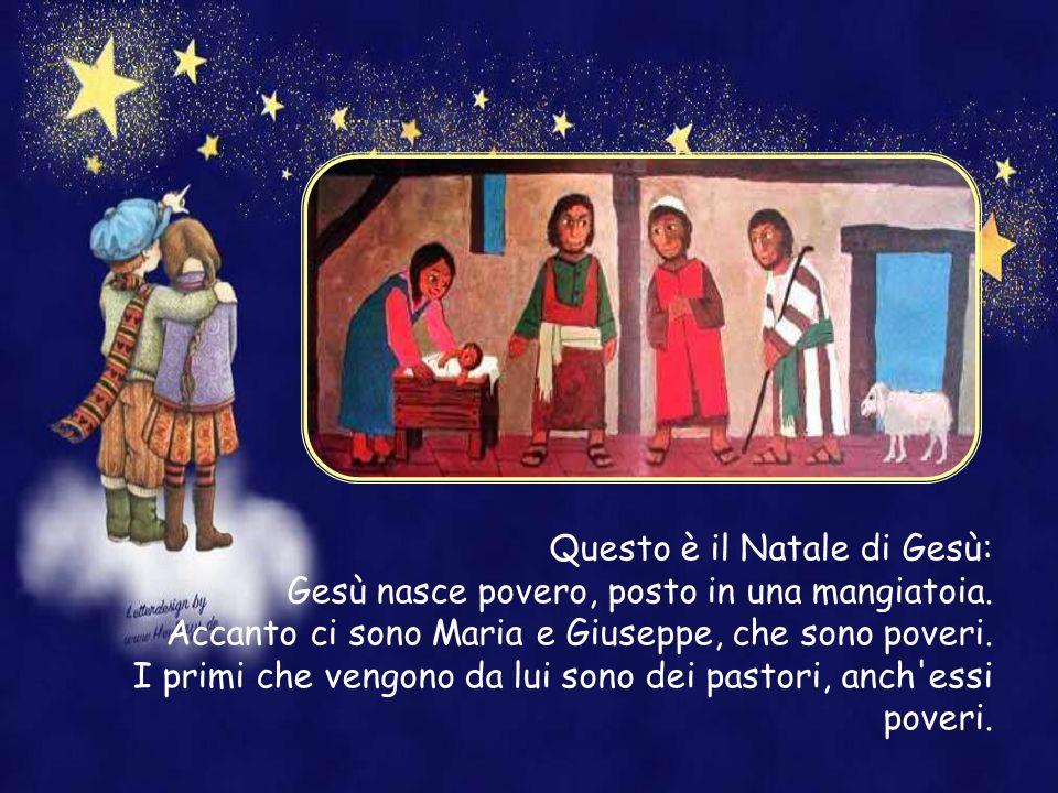 Questo è il Natale di Gesù: