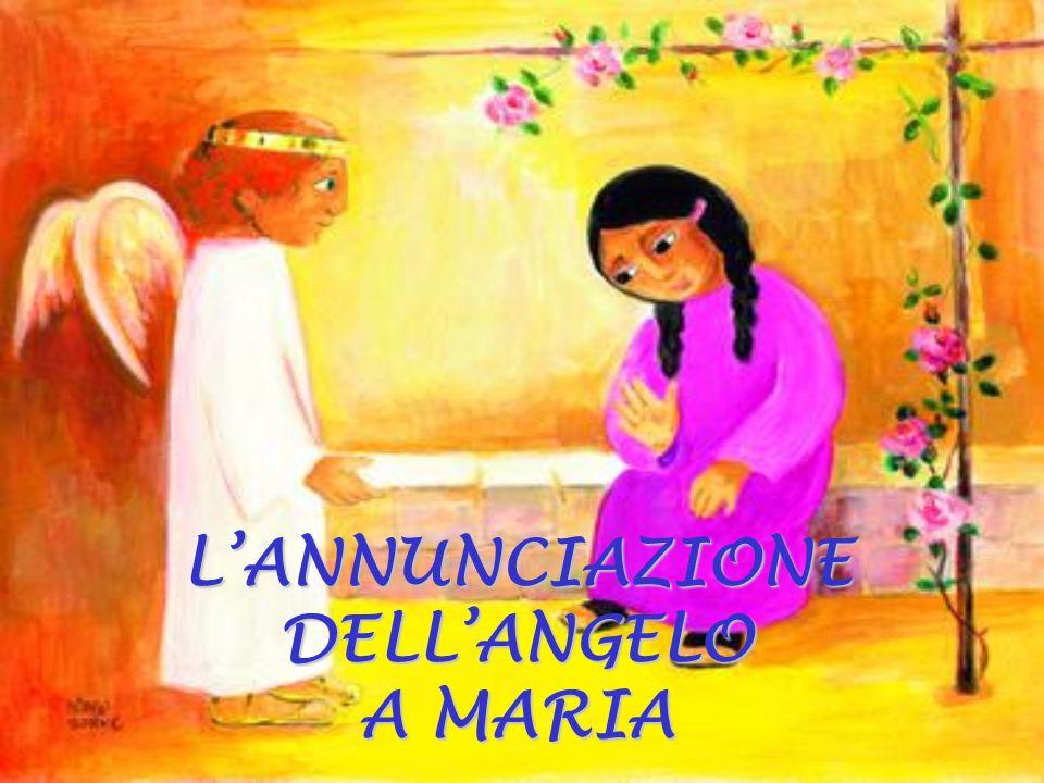 L'ANNUNCIAZIONE DELL'ANGELO A MARIA