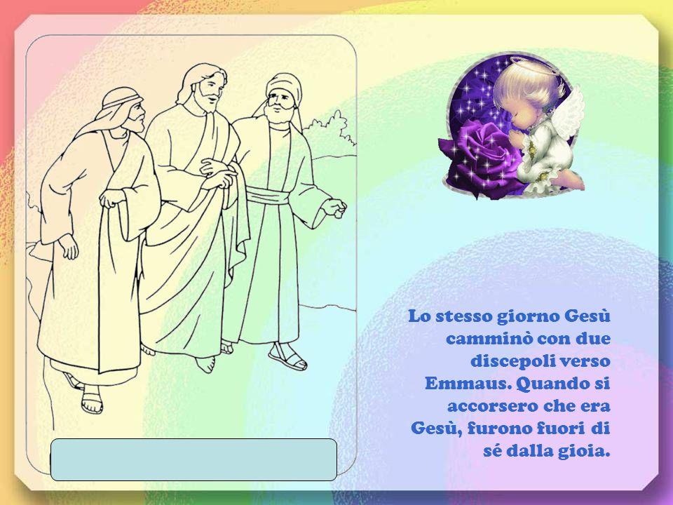 Lo stesso giorno Gesù camminò con due discepoli verso Emmaus
