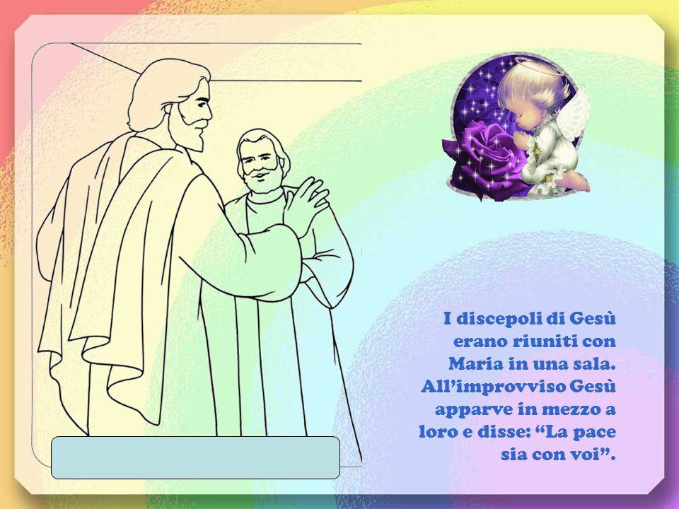 I discepoli di Gesù erano riuniti con Maria in una sala