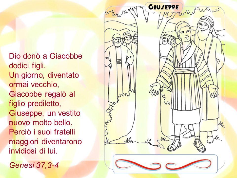 Dio donò a Giacobbe dodici figli
