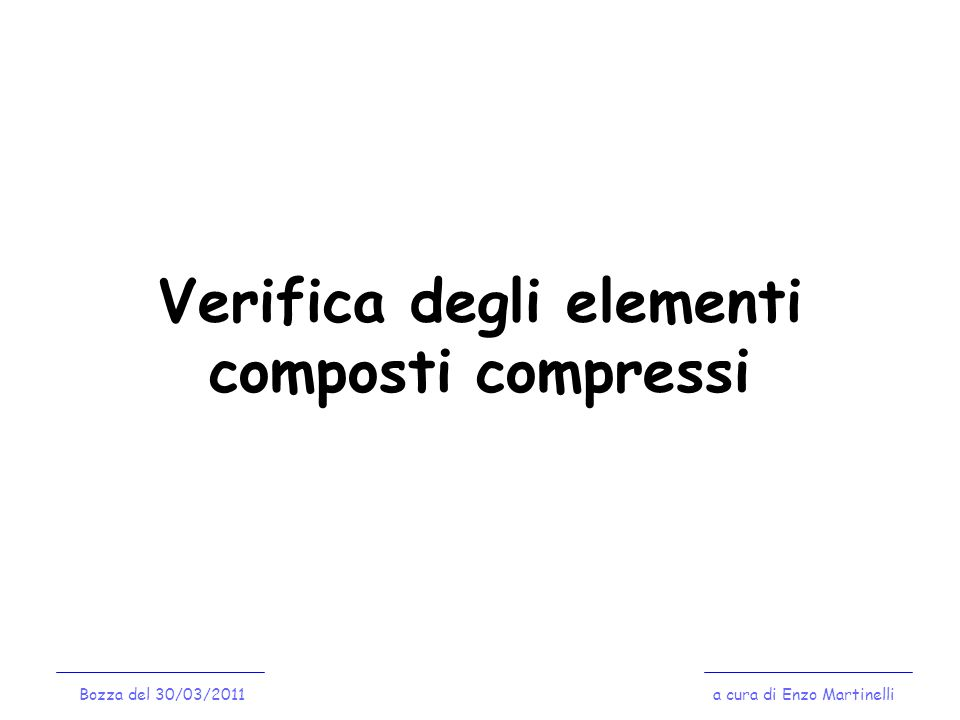 Verifica degli elementi composti compressi