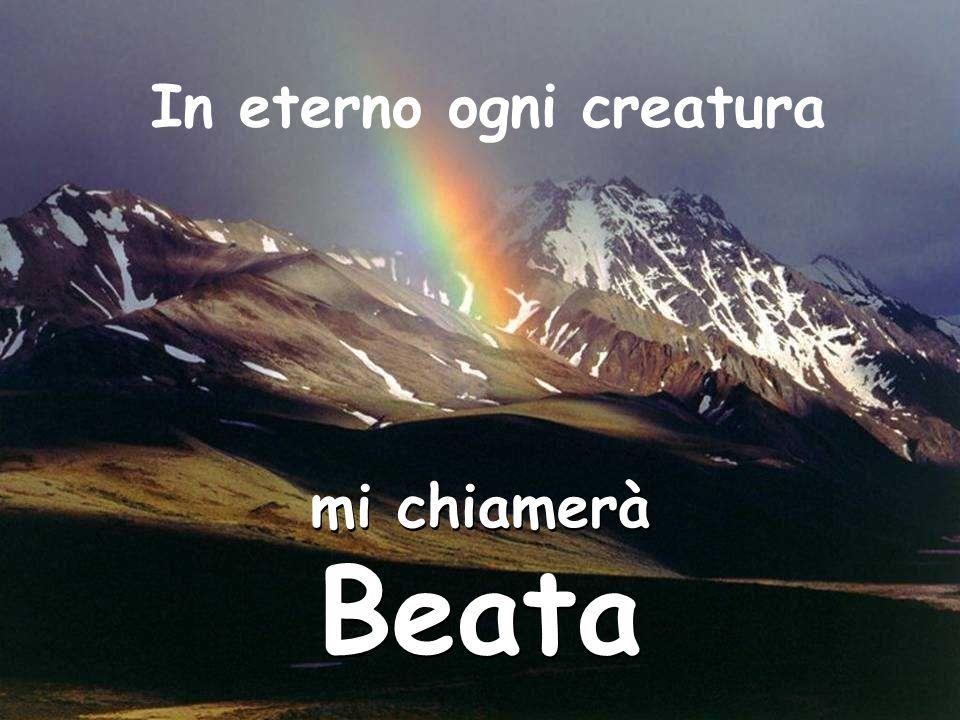 In eterno ogni creatura