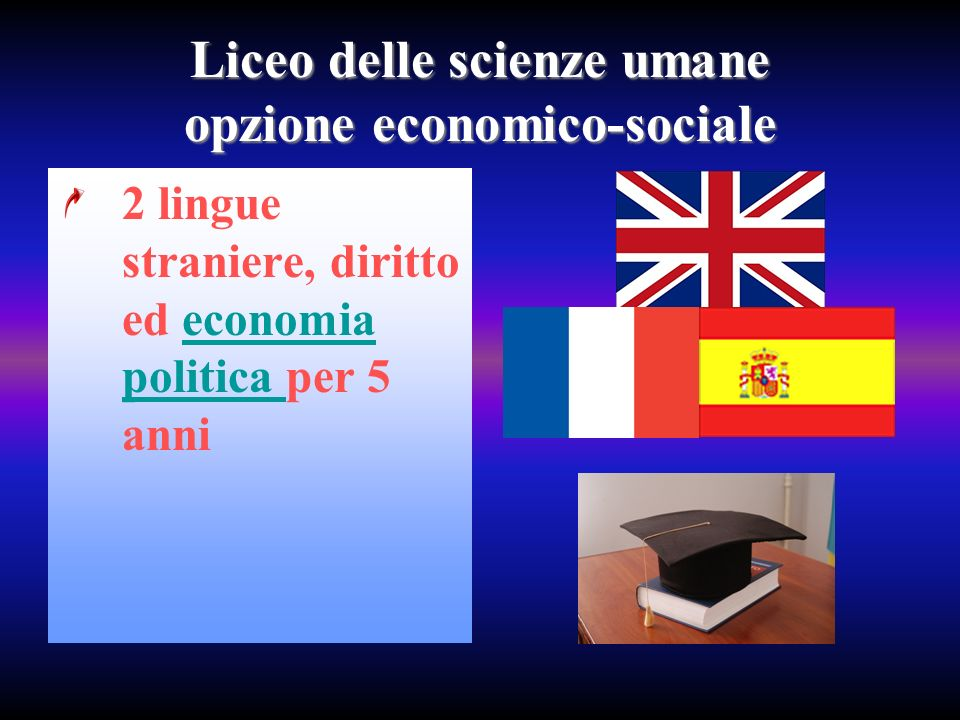 Liceo delle scienze umane opzione economico-sociale