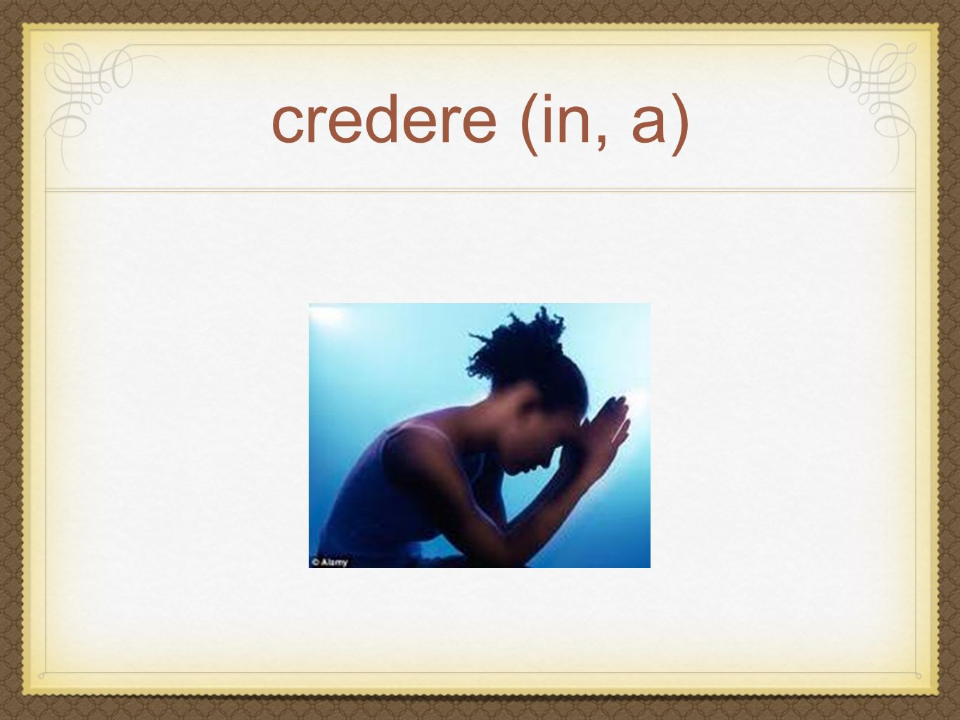 credere (in, a)