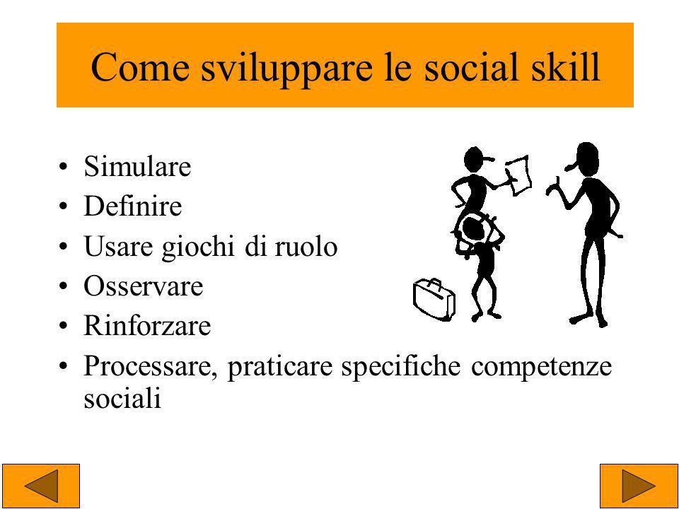 Come sviluppare le social skill