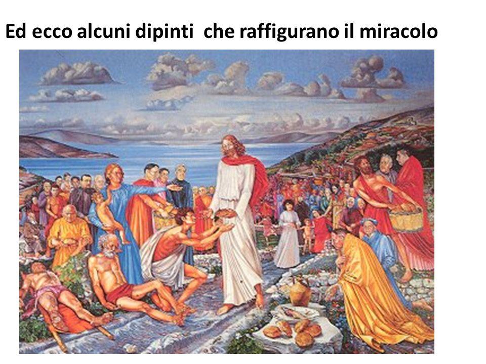 Ed ecco alcuni dipinti che raffigurano il miracolo