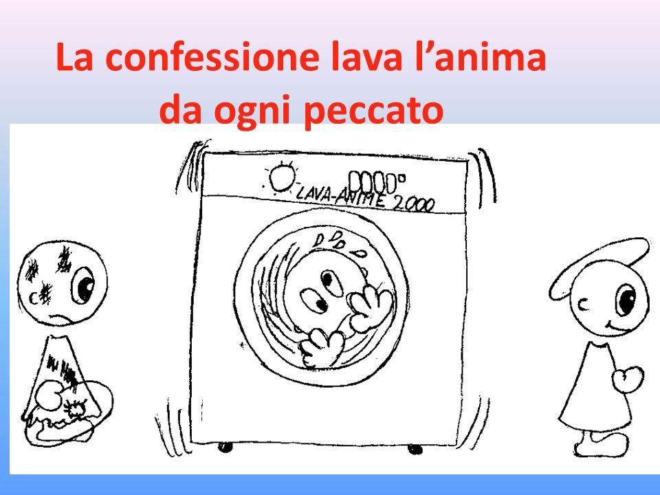 La confessione lava l'anima da ogni peccato
