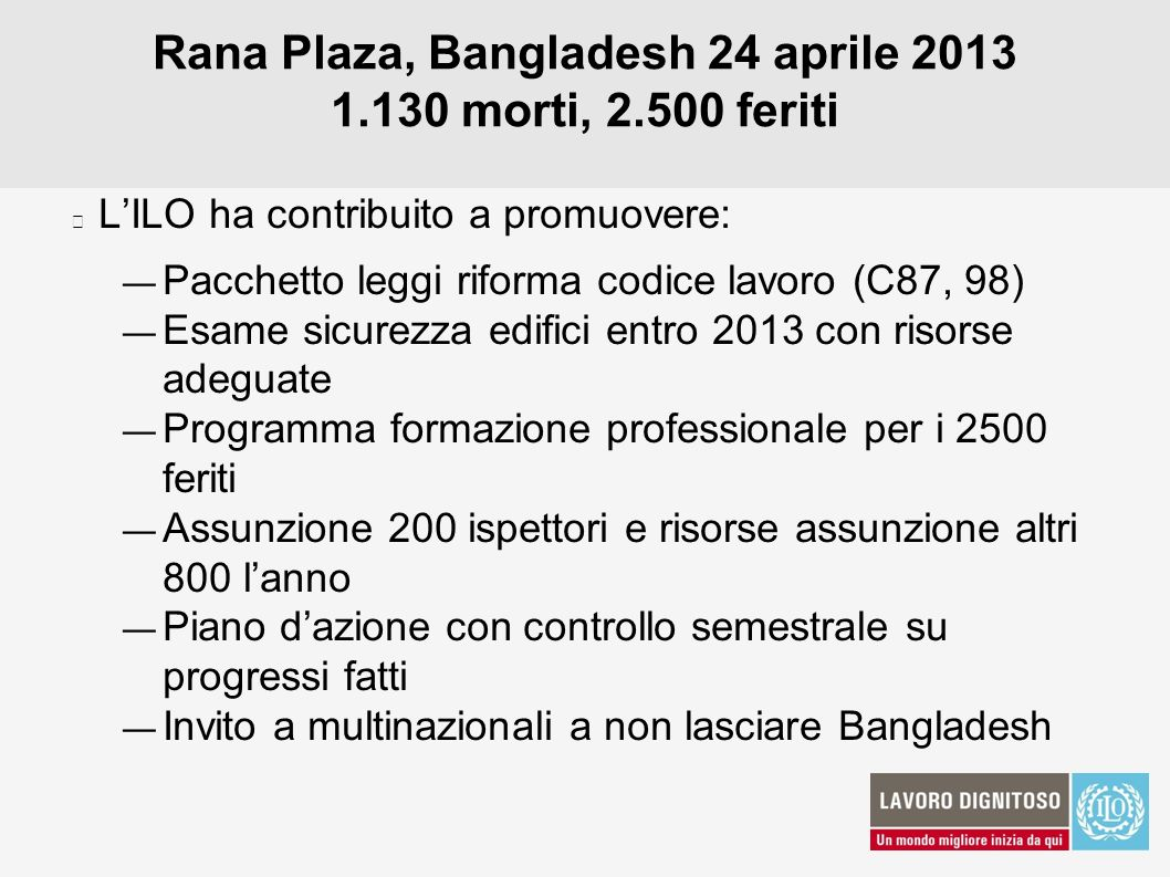 Rana Plaza, Bangladesh 24 aprile 2013 1.130 morti, 2.500 feriti