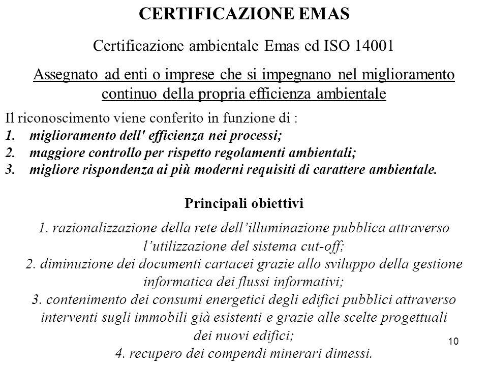 CERTIFICAZIONE EMAS Certificazione ambientale Emas ed ISO 14001