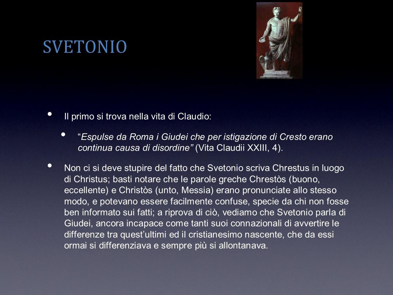 SVETONIO Il primo si trova nella vita di Claudio: