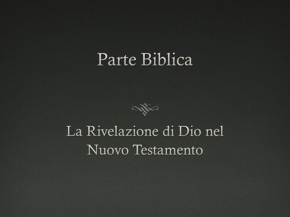 La Rivelazione di Dio nel Nuovo Testamento