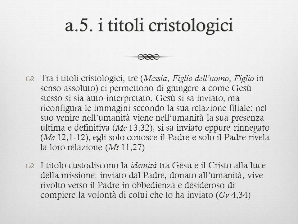 a.5. i titoli cristologici