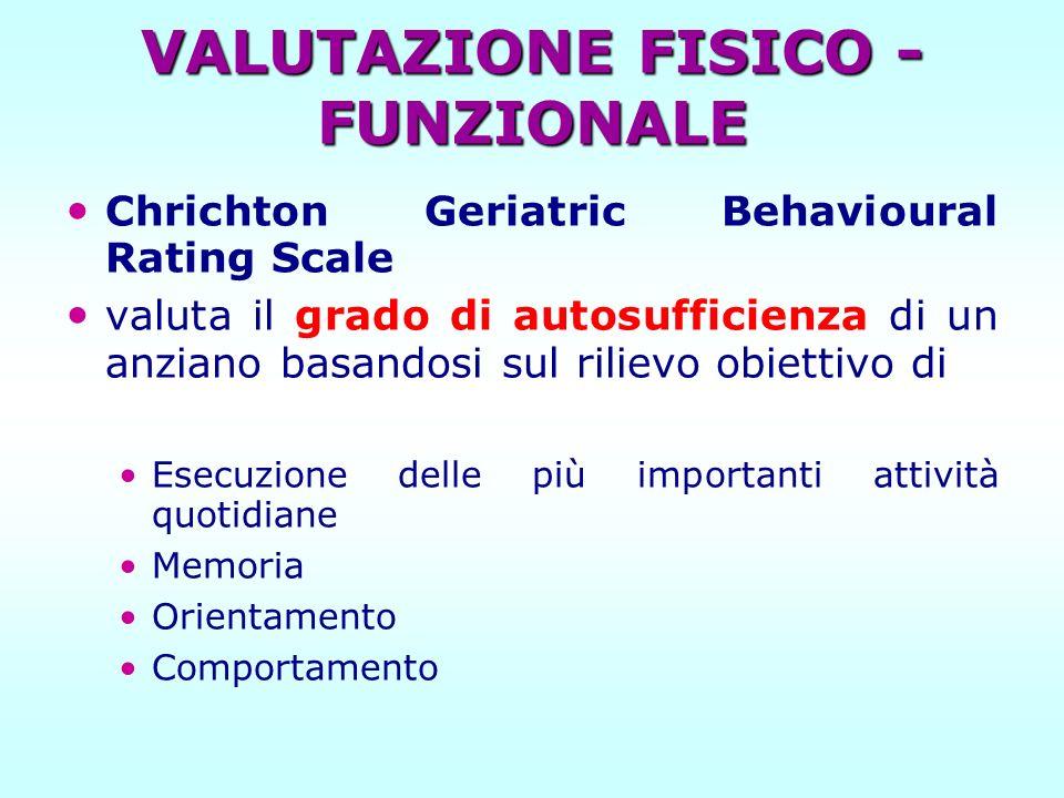VALUTAZIONE FISICO - FUNZIONALE