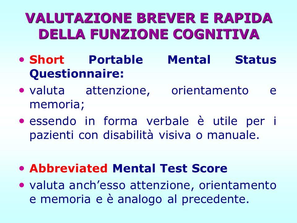 VALUTAZIONE BREVER E RAPIDA DELLA FUNZIONE COGNITIVA