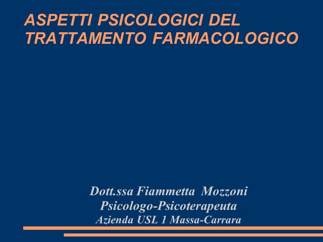 ASPETTI PSICOLOGICI DEL TRATTAMENTO FARMACOLOGICO