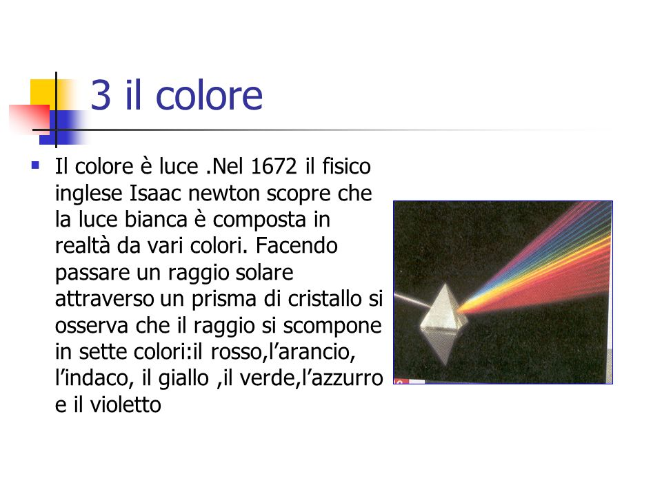 3 il colore