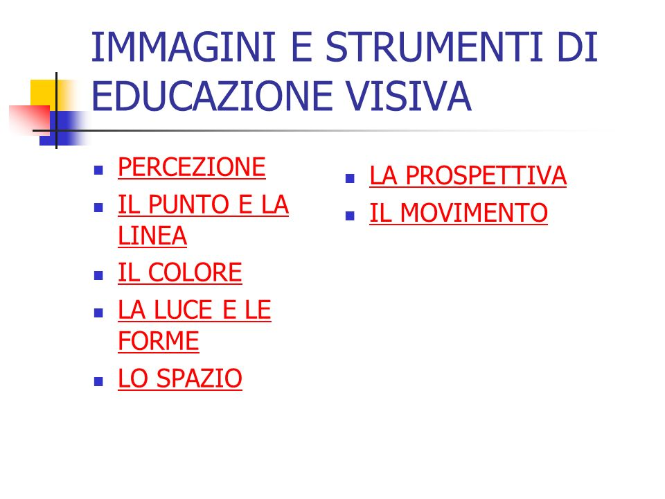 IMMAGINI E STRUMENTI DI EDUCAZIONE VISIVA