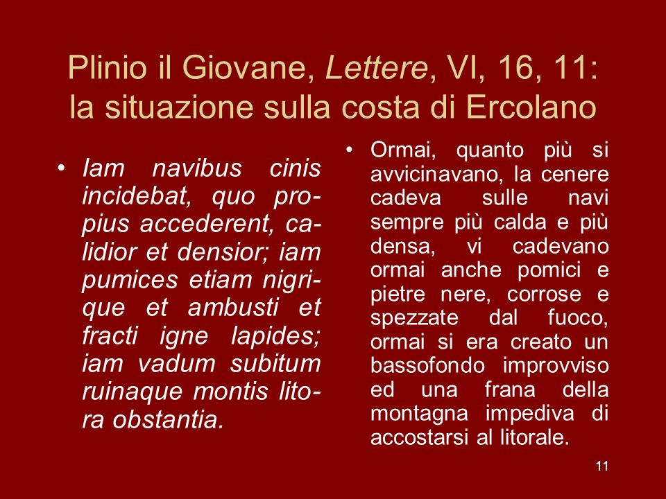 Plinio il Giovane, Lettere, VI, 16, 11: la situazione sulla costa di Ercolano