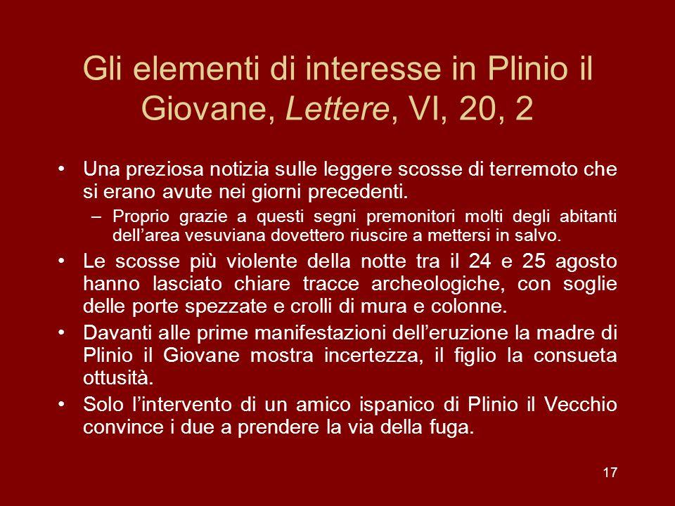 Gli elementi di interesse in Plinio il Giovane, Lettere, VI, 20, 2