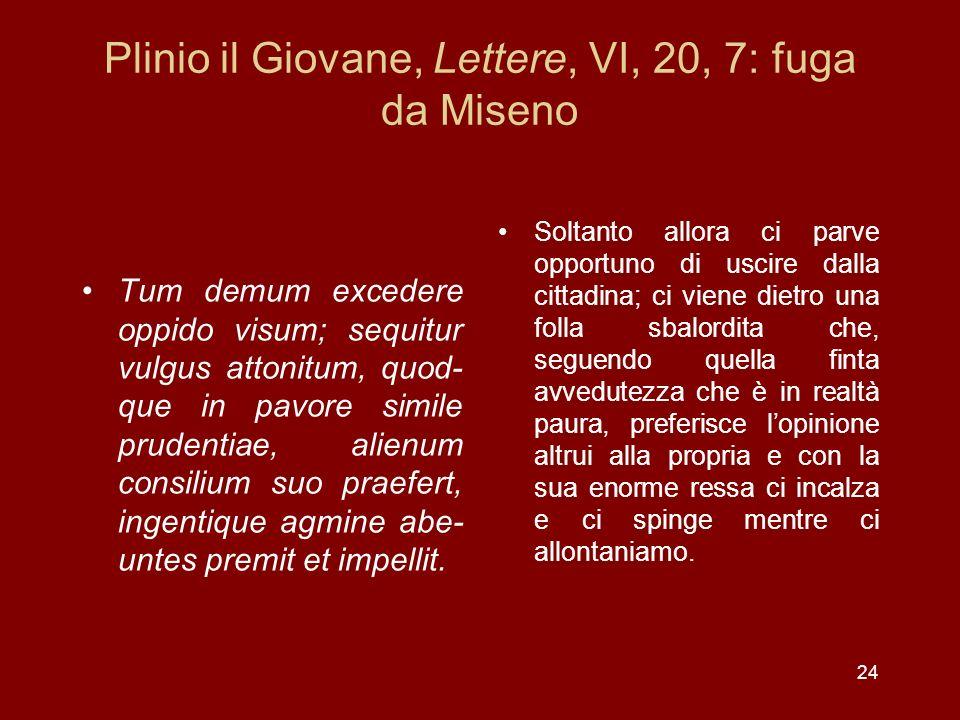 Plinio il Giovane, Lettere, VI, 20, 7: fuga da Miseno