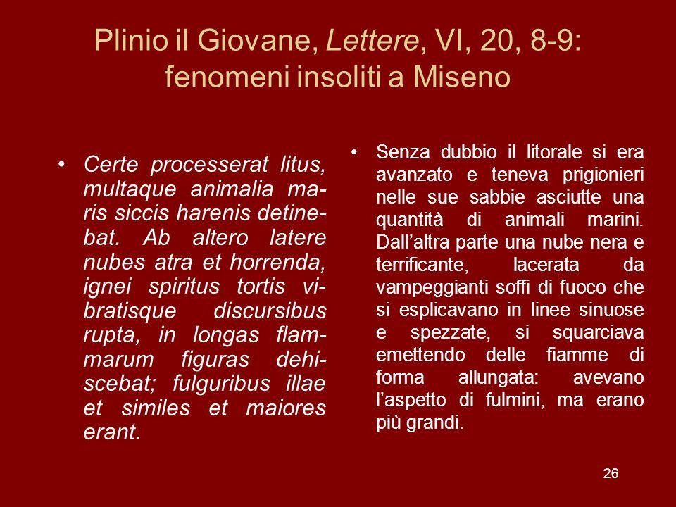Plinio il Giovane, Lettere, VI, 20, 8-9: fenomeni insoliti a Miseno