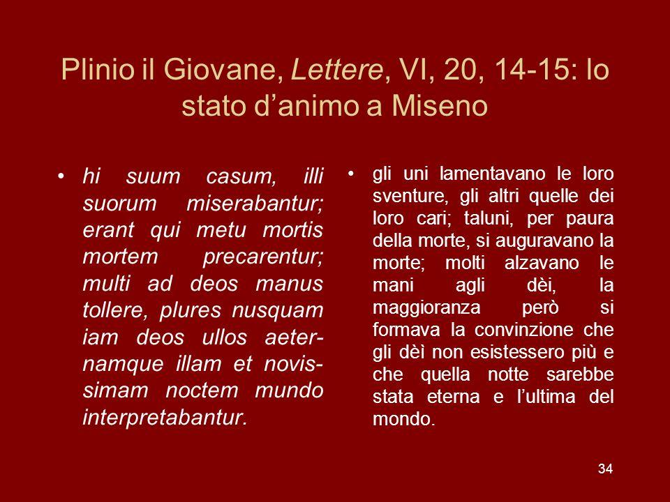 Plinio il Giovane, Lettere, VI, 20, 14-15: lo stato d'animo a Miseno