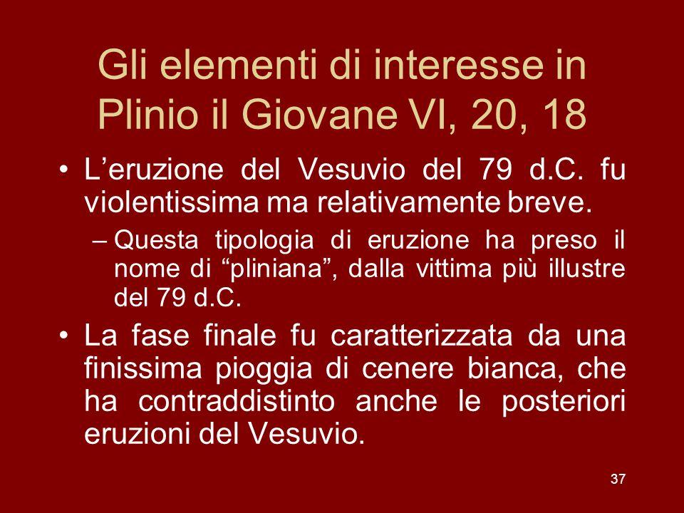 Gli elementi di interesse in Plinio il Giovane VI, 20, 18