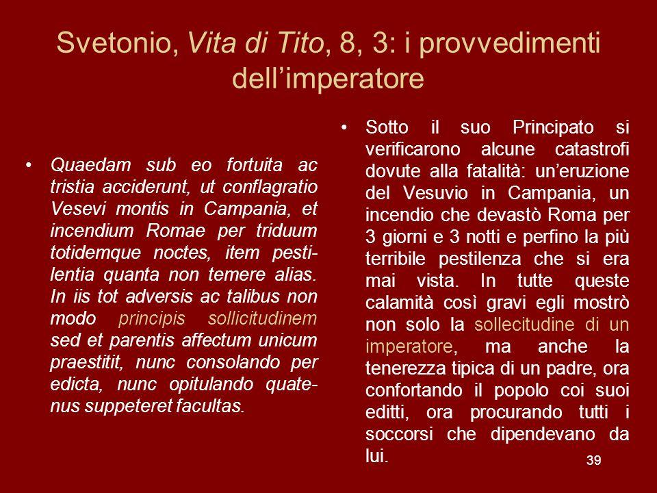 Svetonio, Vita di Tito, 8, 3: i provvedimenti dell'imperatore