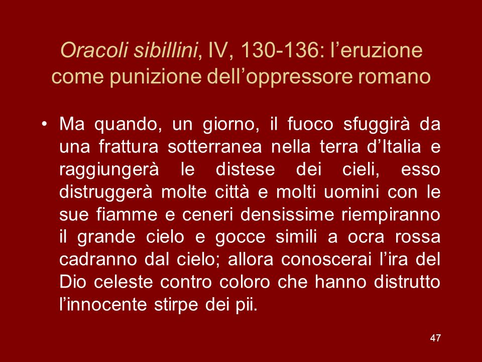 Oracoli sibillini, IV, 130-136: l'eruzione come punizione dell'oppressore romano