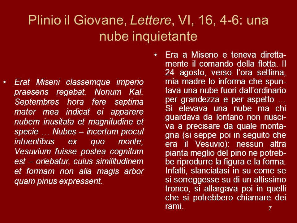 Plinio il Giovane, Lettere, VI, 16, 4-6: una nube inquietante