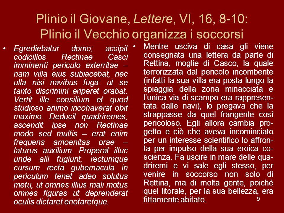Plinio il Giovane, Lettere, VI, 16, 8-10: Plinio il Vecchio organizza i soccorsi