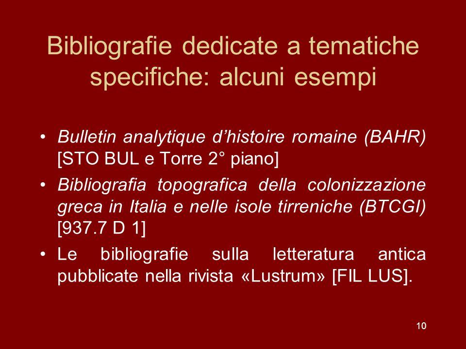Bibliografie dedicate a tematiche specifiche: alcuni esempi