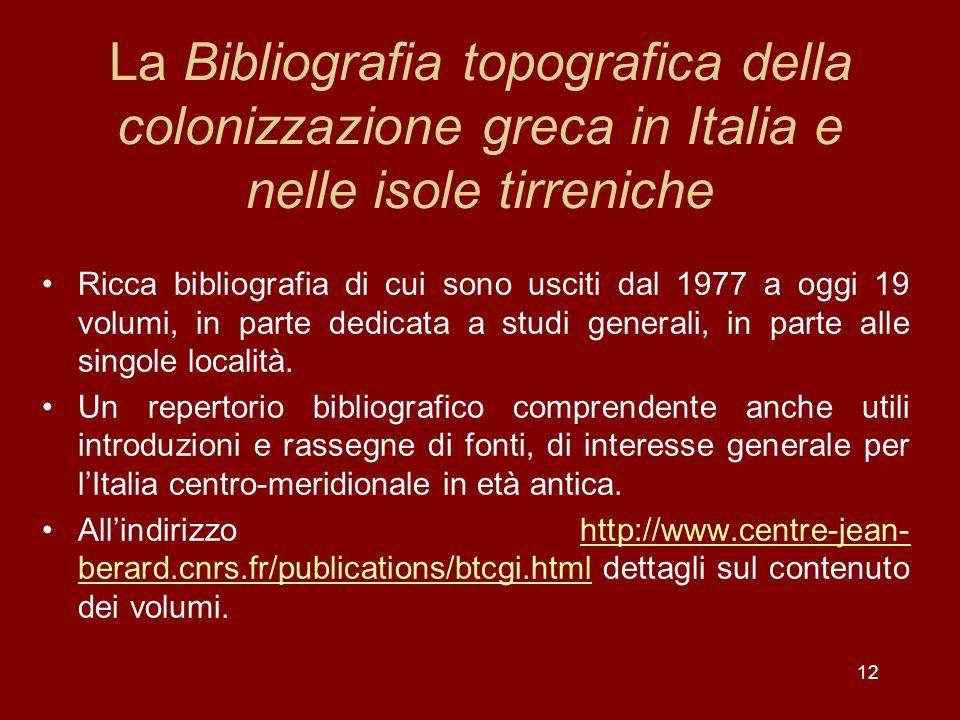 La Bibliografia topografica della colonizzazione greca in Italia e nelle isole tirreniche