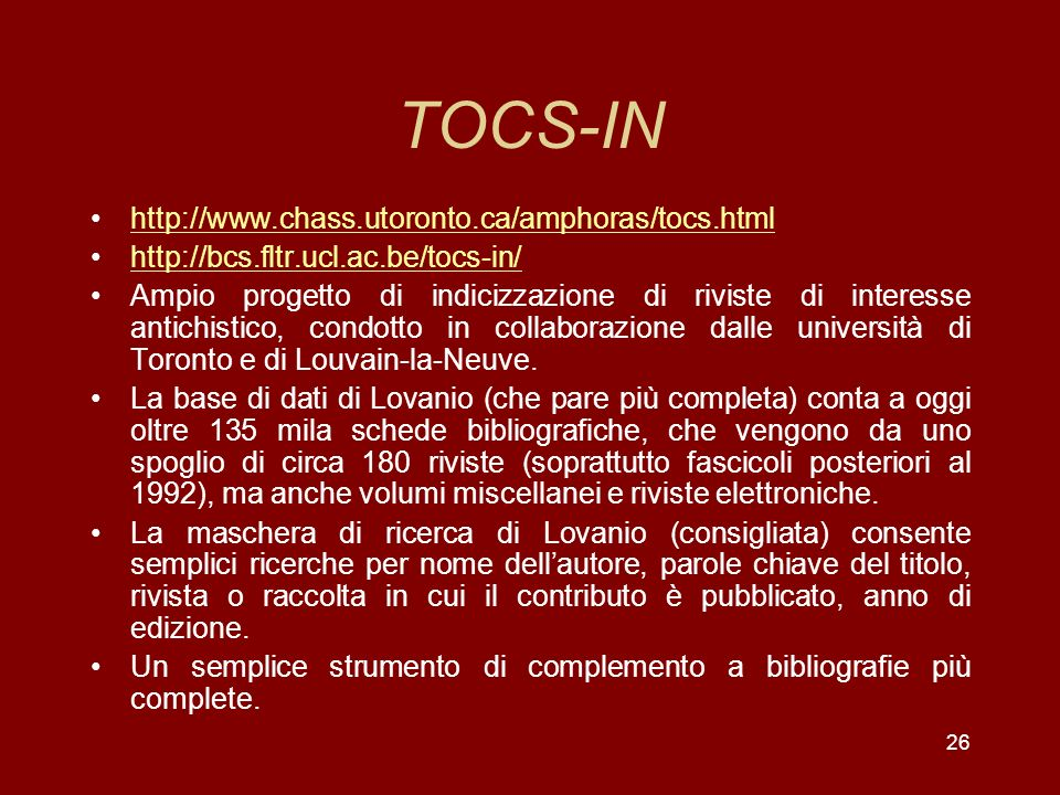 TOCS-IN http://www.chass.utoronto.ca/amphoras/tocs.html