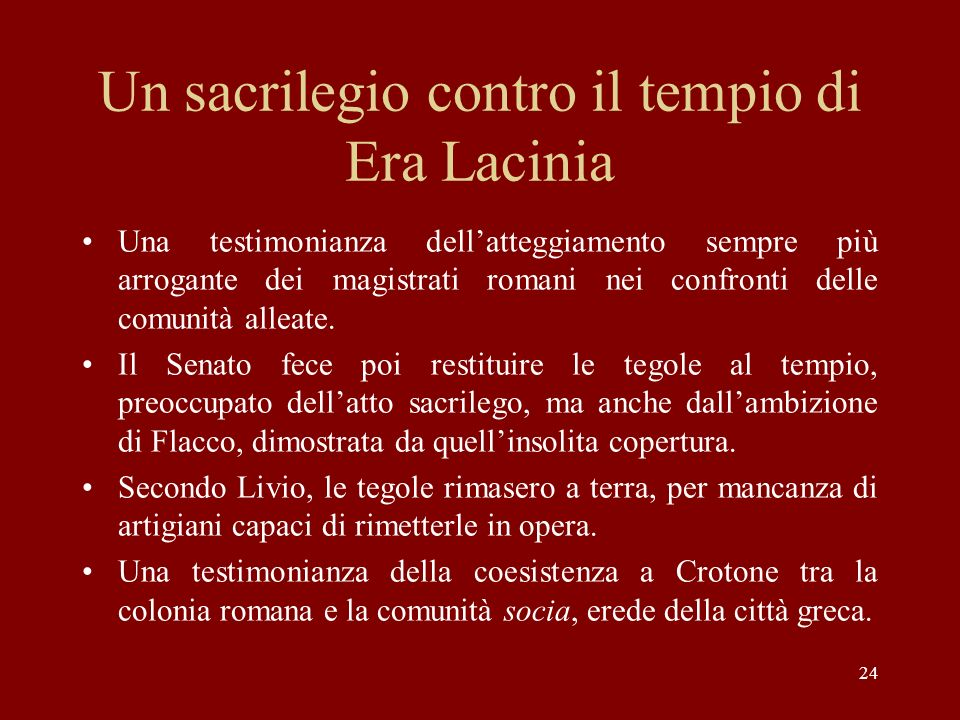 Un sacrilegio contro il tempio di Era Lacinia