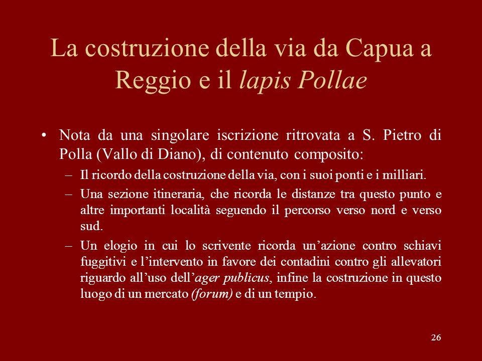 La costruzione della via da Capua a Reggio e il lapis Pollae