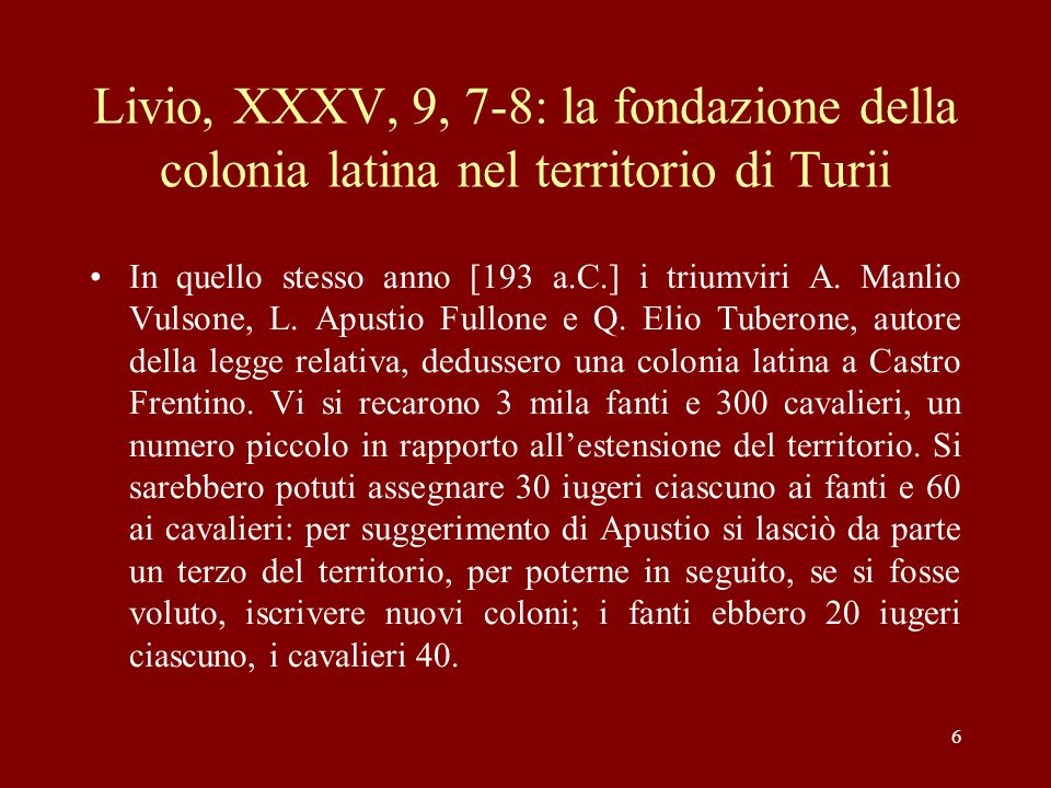 Livio, XXXV, 9, 7-8: la fondazione della colonia latina nel territorio di Turii