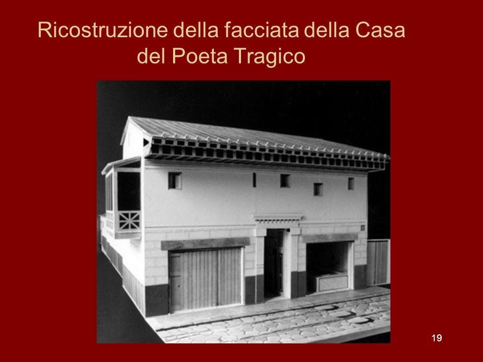 Ricostruzione della facciata della Casa del Poeta Tragico