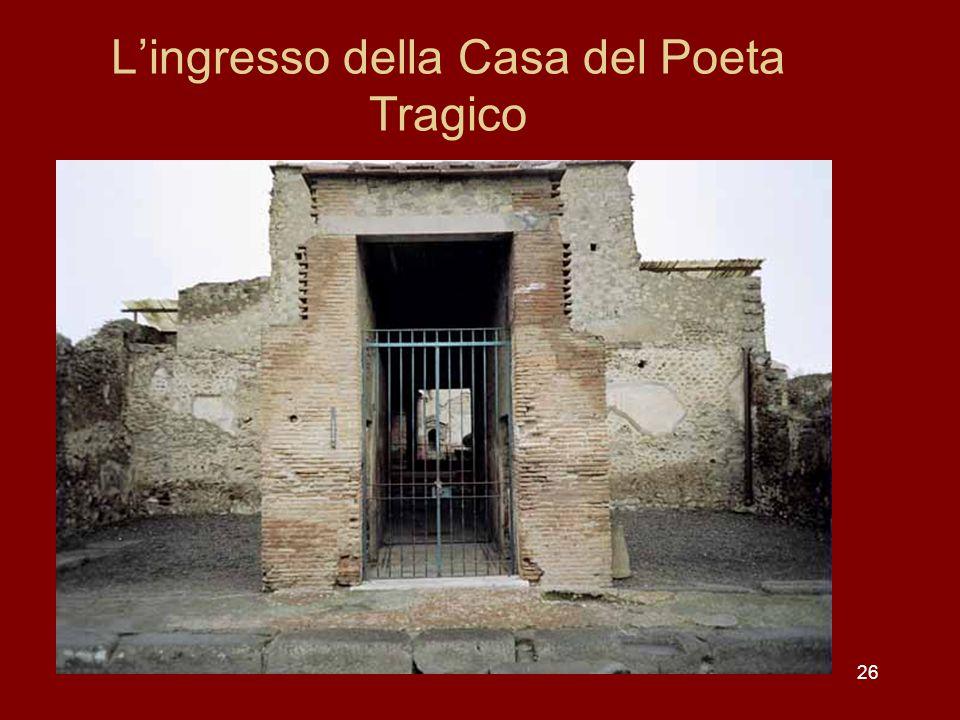 L'ingresso della Casa del Poeta Tragico