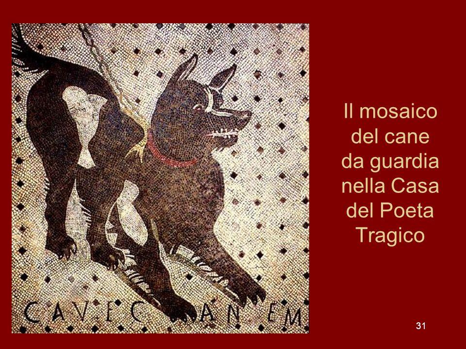 Il mosaico del cane da guardia nella Casa del Poeta Tragico