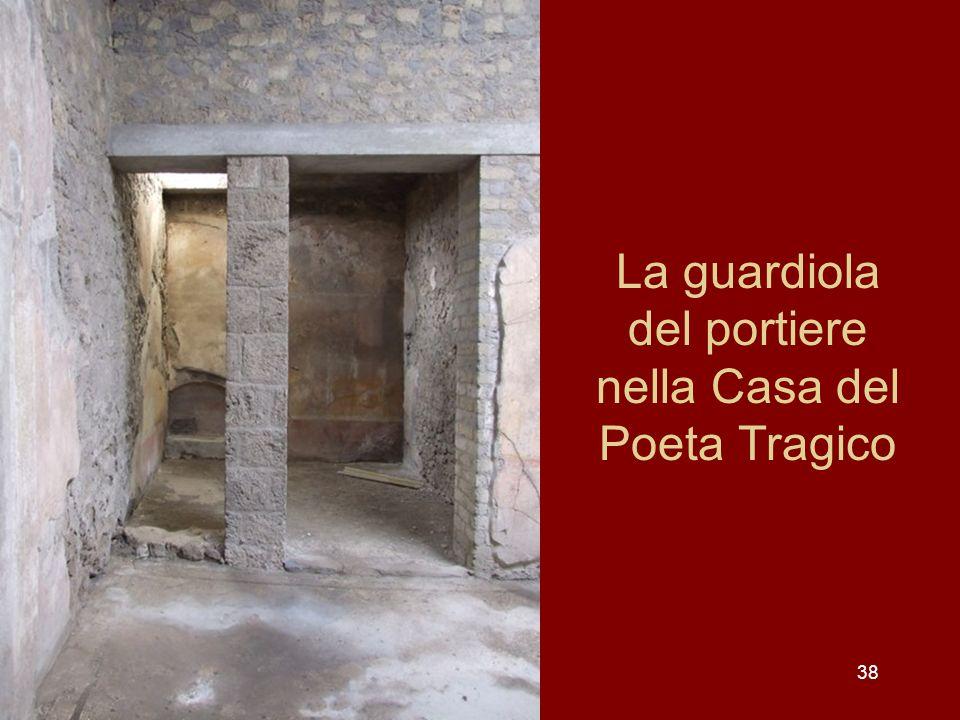La guardiola del portiere nella Casa del Poeta Tragico