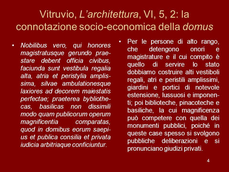 Vitruvio, L'architettura, VI, 5, 2: la connotazione socio-economica della domus