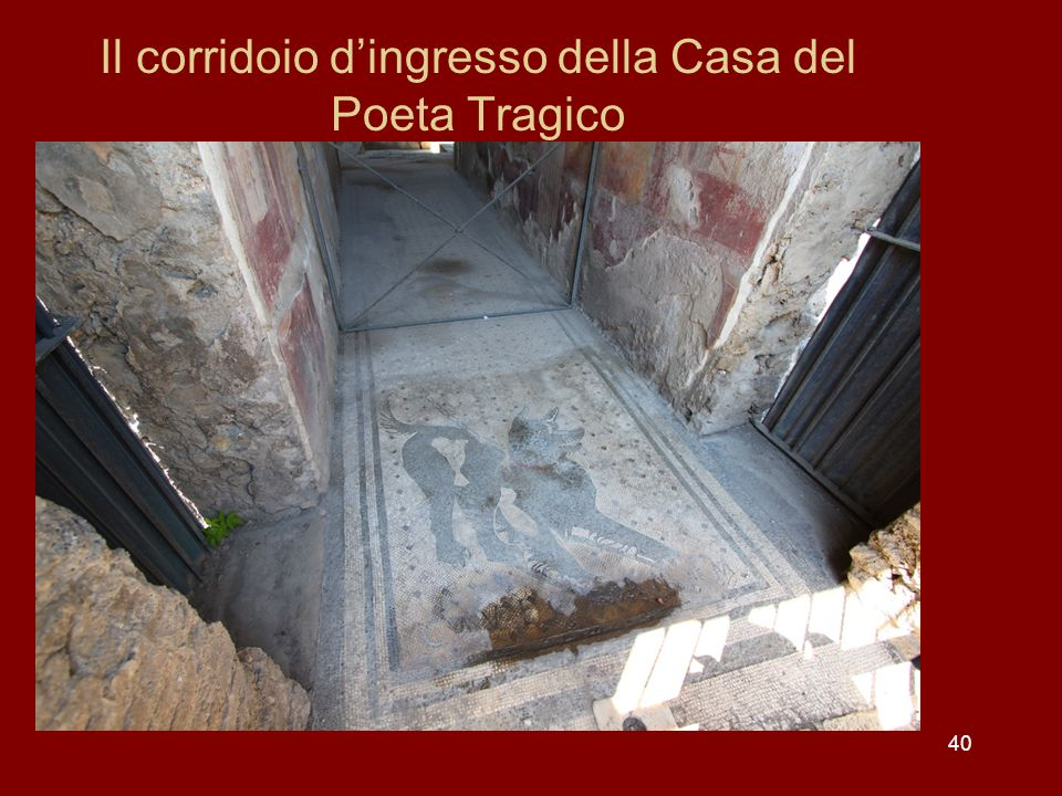 Il corridoio d'ingresso della Casa del Poeta Tragico