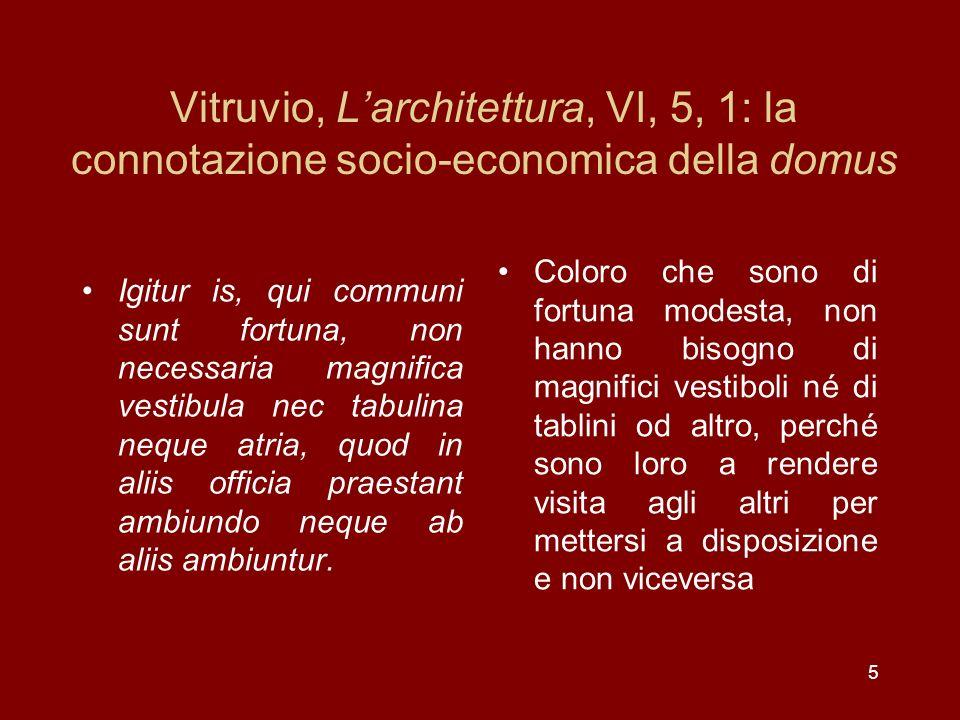 Vitruvio, L'architettura, VI, 5, 1: la connotazione socio-economica della domus