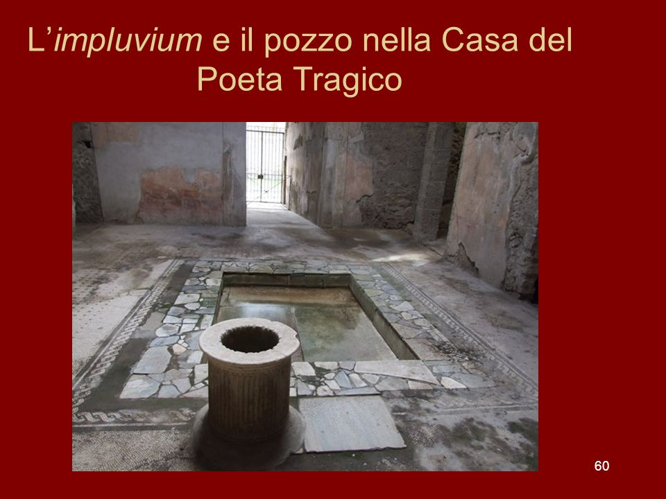 L'impluvium e il pozzo nella Casa del Poeta Tragico